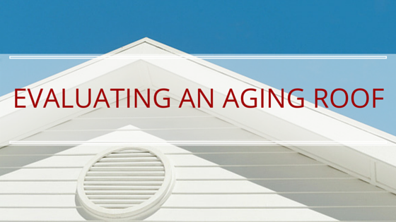 Evaluating an aging roof