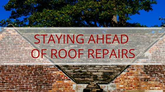 Staying ahead of roofing repairs